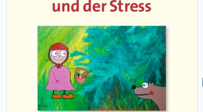 Das böse Rotkäppchen und der Stress mit dem Wolf