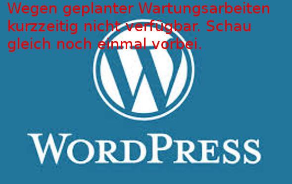 WordPress – Wegen geplanter Wartungsarbeiten kurzzeitig nicht verfügbar. Schau gleich noch einmal vorbei.